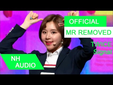 [MR Removed] TWICE - Signal