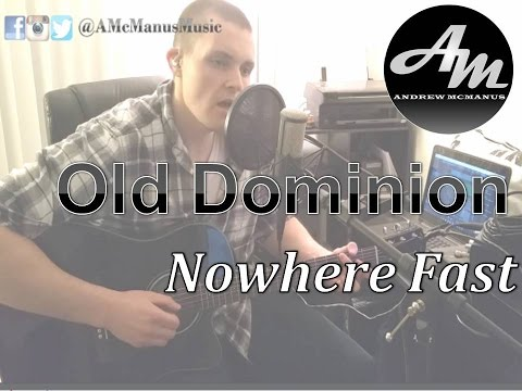 Nowhere Fast by Old Dominion Cover