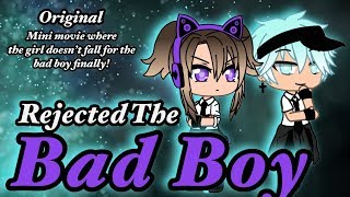 Rejected the Bad boy || Mini movie || (GachaLife) {Original} *read description T^T*