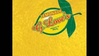 G. LOVE - Missing My Baby
