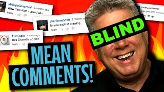 Mean Comments About A Blind YouTuber #2