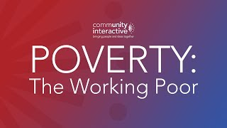 Poverty: The Working Poor