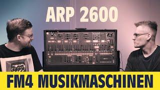ARP2600 || FM4 Musikmaschinen