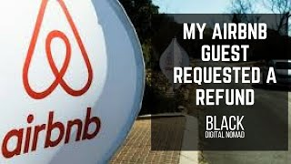 My Storytime : AirBnB Guest Requested a Refund
