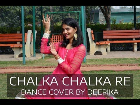 Chalka Chalka Re - Dance cover by Deepika