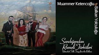 Muammer Ketencoğlu & Balkan Yolculuğu - Kılıç Dansı [ © 2017 Kalan Müzik ]