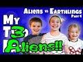 My Three Aliens with CarlayleeHD!! Aliens vs Earthlings Part 4