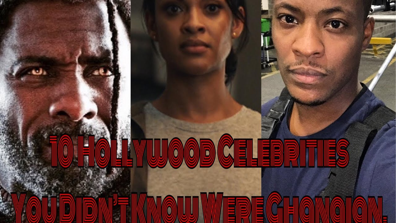 10 Hollywood Celebrities You Didn't Now Were Ghanaian