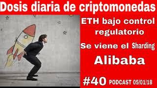 Ethereum Sharding-Alibaba y el Blockchain-Podcast # 40