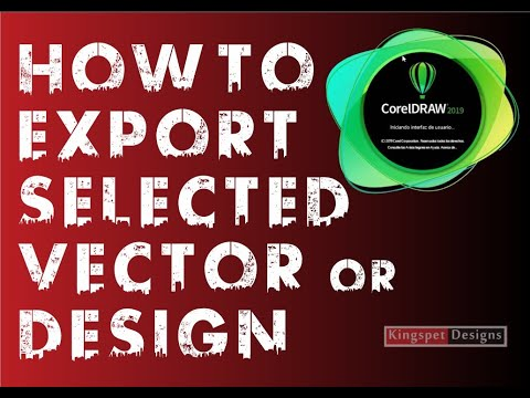 How to Export Selected Part of your Vector or Design in CorelDRAW - KingspetDesigns