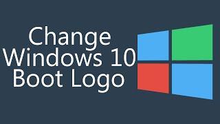 CUSTOM Windows 10 Boot Logo! [How To]!