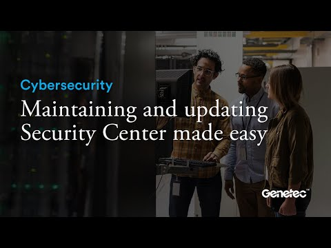 Cybersecurity - Security Center maintenance demo
