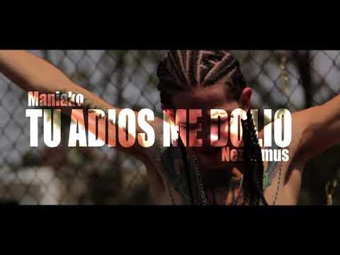 Tu Adios Me Dolio / Maniako Feat. Nez Lemus SismoRecordsMusic (Rap romantico 2018)