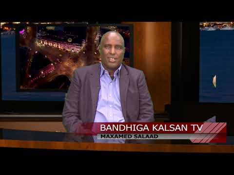BANDHIGA KALSAN TV /WAREYSI XIISO LEH SALAAD CALI JEELLE IYO ARIMAHA SIYAASADDA SOOMAALIYA.