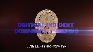 77th Area LERI (Law Enforcement Related Injury) 6/15/19 (NRF029-19)