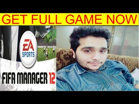 Download Fifa Manager 12 Free For PC - Game Full Version Working
