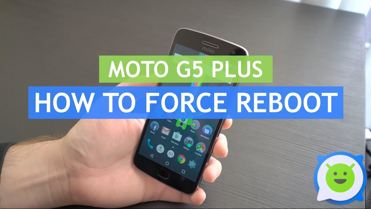 Moto G5 Plus - How to force restart