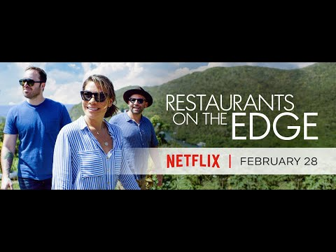 Restaurants On The Edge. Official Trailer. Coming to Netflix February 28.