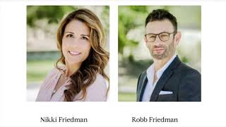 Robb & Nikki Friedman : Calabasas Real Estate Agent