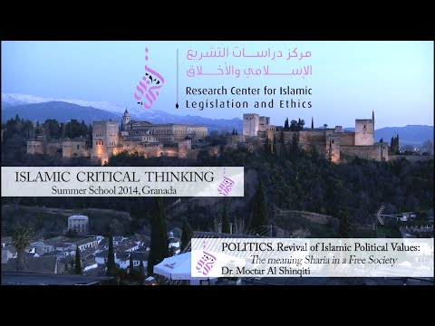 """D2S1 Moctar Al Shinqiti """"Revival of Islamic Political Values: meaning of Sharia in a Free Society"""""""