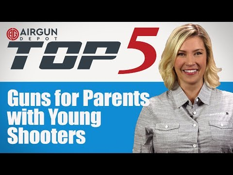 Top 5: Airguns For Parents With Young Shooters