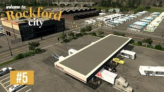 Cities Skylines: Rockford City - EP5 - Bus depot, U-HAUL & petrol station!