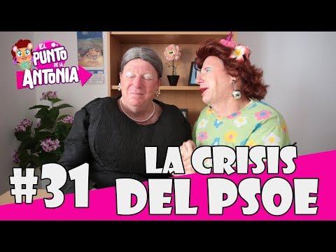 LA CRISIS DEL PSOE - LOS MORANCOS | El Punto de la Antonia