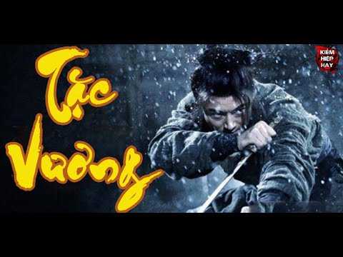 Xem phim Tam đại tặc vương - Phim Lẻ Hay 2021 | TẶC VƯƠNG | Phim Cổ Trang Võ Thuật Hành Động Đỉnh Cao | Kiếm Hiệp Hay