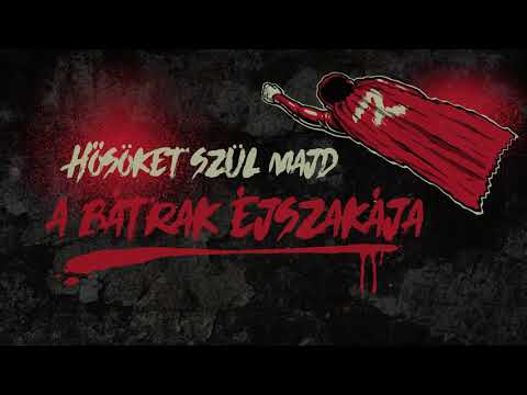 ROAD - A Bátrak Éjszakája / Animated Lyric Video
