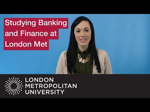 Studying Banking and Finance at London Met