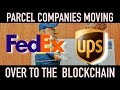 FedEx and UPS Begin Blockchain Development | More Proof Crypto Is The Future