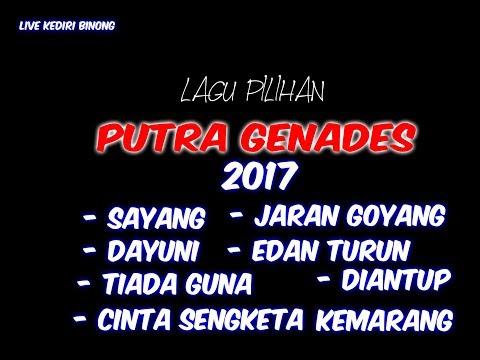 FULL Lagu Pilihan PUTRA GENADES // Live Kediri - Binong