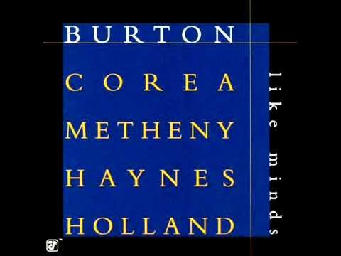 Mix - Burton, Corea, Metheny, Haynes, Holland-Elucidation-Like Minds 1998
