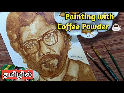 How To Paint With Coffee Powder ? In Tamil | Detailed Video | Jasmeer Ahamed Arts