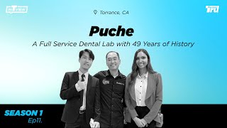 InTRUview S1 Ep. 11: A Full Service Dental Lab with 49 Years of History—Puche Dental Lab