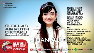 Download lagu Jihan Audy - Segelas Air Putih Cintaku [OFFICIAL] Mp3