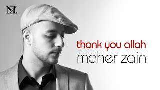 Maher Zain - Thank You Allah (Official Lyric Video)
