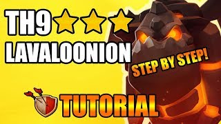 Th9 lavaloon 3 star guide 2018 - 3 star th9 war base -Th9 lavaloon attack strategy in Clash Of Clans
