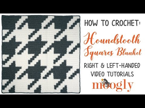 How to Crochet: Houndstooth Squares Blanket (Right Handed)