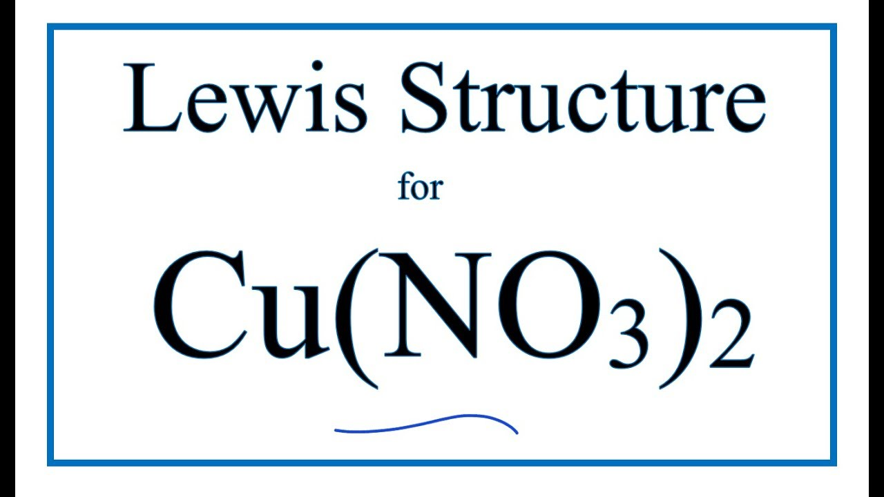 how to draw the lewis dot structure for cu no3 2 copper ii dot diagram sih4 dot diagram cu [ 1280 x 720 Pixel ]