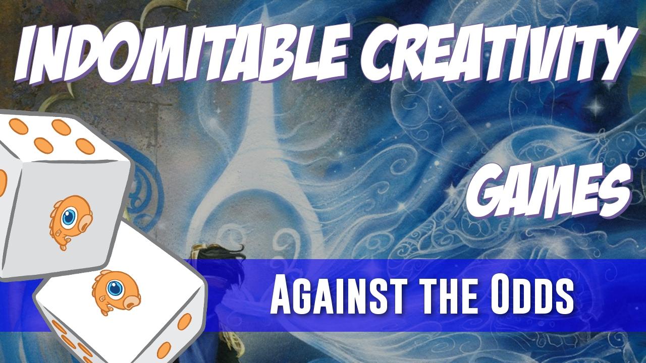 Indomitable Creativity