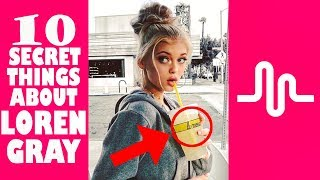 LOREN GRAY 🎵 10 Facts You Didn't Know About the MUSICAL.LY Star! ⭐ Is LOREN BEECH Dating or Single?