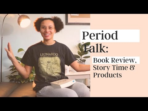 Period Talk: Period Power, Story Time & Products