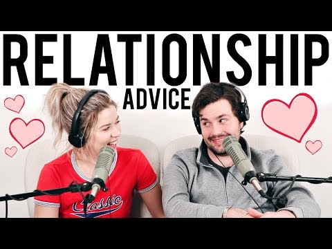 RELATIONSHIP ADVICE w/ MY BOYFRIEND | Don't Blame Me