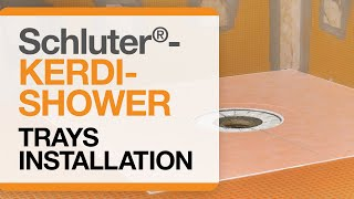 How to install Schluter®-KERDI-SHOWER Trays