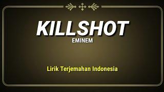 Download Lagu Killshot - Eminem ( Lirik Terjemahan Indonesia ) mp3