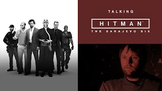 Talking HITMAN | The Sarajevo Six | PS4 Exclusive Content