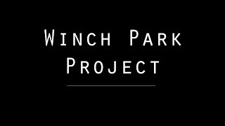Winch Park Project Full Movie