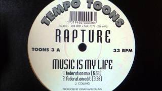 Rapture - Music Is My Life