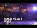 HIJack vs Web [semis] // stance x UDEFtour.org // Shadow Styles 5